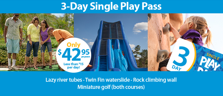 3-Day Single Play Pass, only $42.95 per person